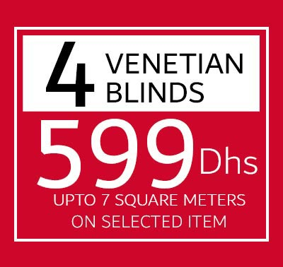 4 Venetian Blinds 599 Dhs, Upto 7 Square Meters on Selected item